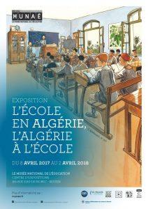 L'exposition : L'école en Algérie, l'Algérie à l'école, de 1830 à nos jours