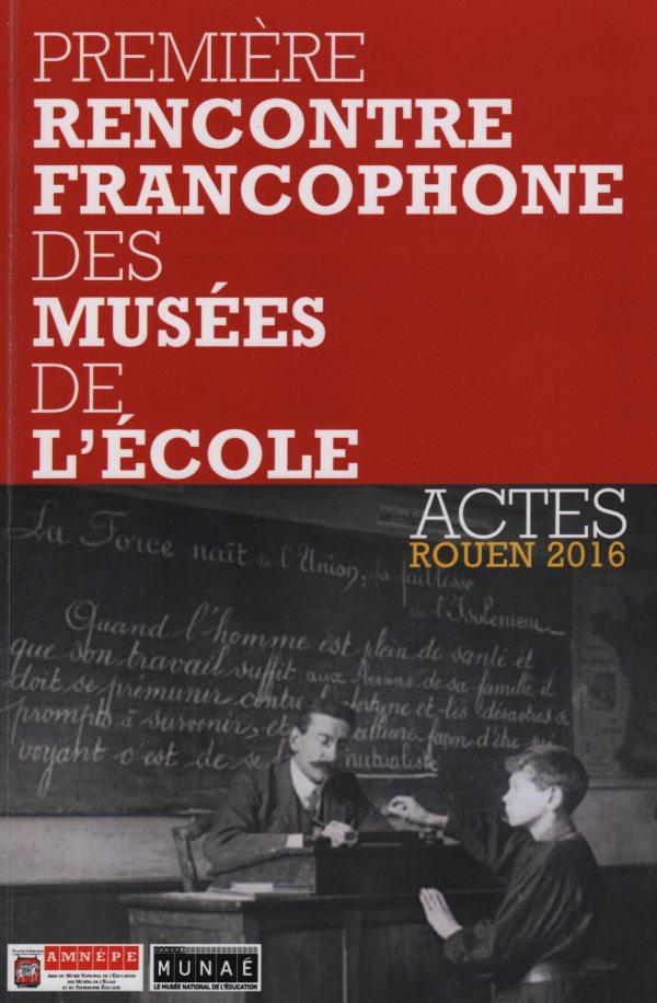 Bon de commande des actes de la première rencontre francophone des musées de l'école.