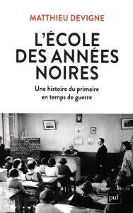 Read more about the article L'École des années noires (1938-1948)