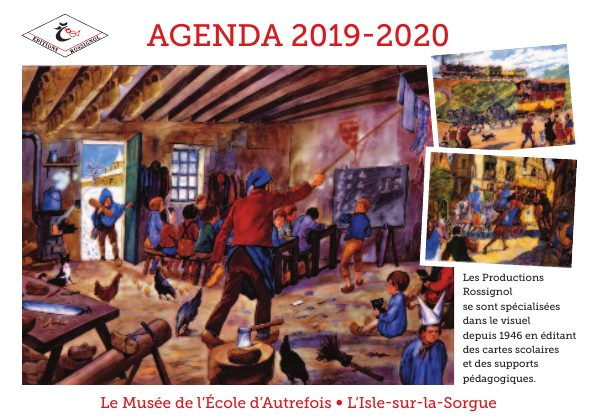 Agenda Rossignol du musée de l'école d'autrefois - Isle sur la Sorgue